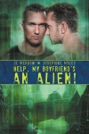 Help, My Boyfriend's an Alien!