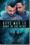 Boys Who Go Bump in the Night