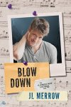 Blow Down
