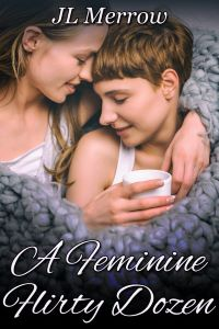 Book cover of A Feminine Flirty Dozen by JL Merrow: features young lesbian couple embracing and wrapped in a blanket.